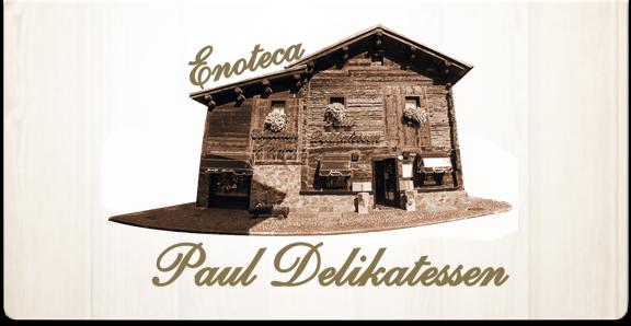 Paul Delikatessen – Wine & Gastronomy